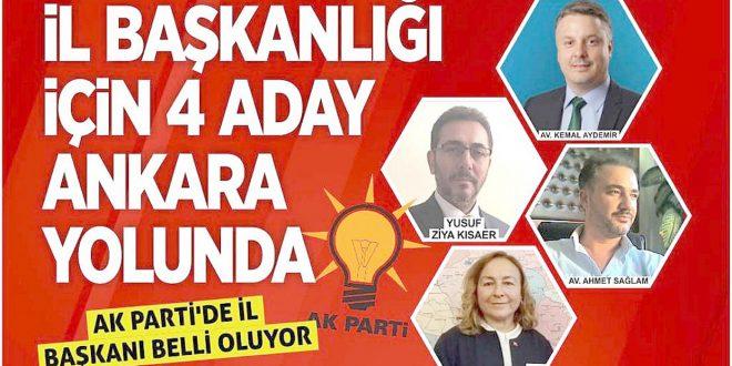 AK Parti'de il başkanı belli oluyor