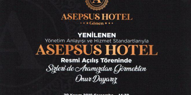 Asepsus Hotel Açılışına Davetlisiniz